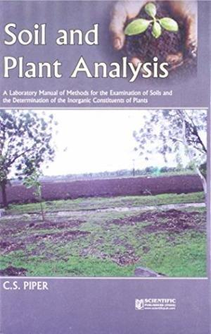 Soil and Plant Analysis by C S Piper 8172336209