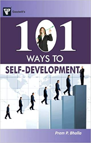 101 Ways to Self Development 1 ED by Prem P Bhalla 8172455194