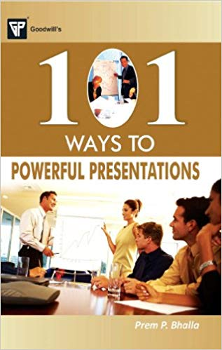 101 Ways to Powerful Presentations 1 ED by Prem P Bhalla 8172455224