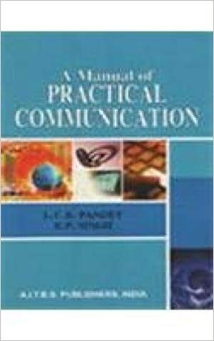 A Manual of Practical Communication by R P Singh 8174733760