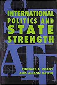 International Politics and State Strength by Alison Bailin 8176498661