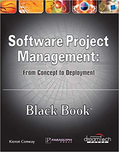 Software Project Management Black Book with CD 1 ED by Kieron Conway 8177221094