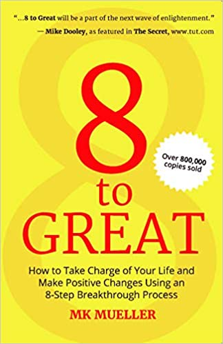 8 to Great by M K Mueller 8183285449 US ED