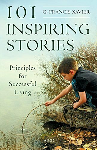 101 Inspiring Stories by G Francis Xavier 8184950284 US ED
