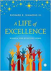 A Life of Excellence by Richard E Simmons III 8184958765