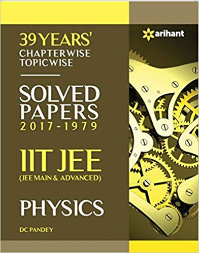 39 Years Chapterwise Topicwise Solved Papers 2017 1979 IIT JEE Physics 15 ED 9311128740