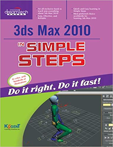 3Ds Max 2010 in Simple Steps 1 ED by Kogent Learning Solutions Inc 9350040417