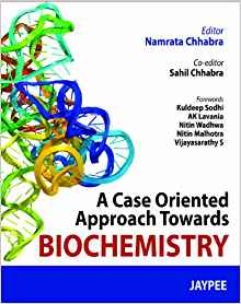 A Case Oriented Approach towards Biochemistry 1 ED by Sahil Chhabra 9350901889