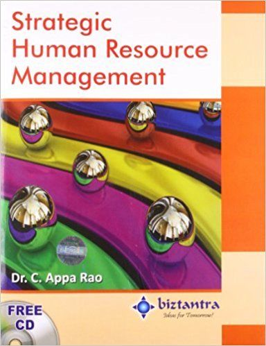 Strategic Human Resource Management by C Appa Rao 935119258X