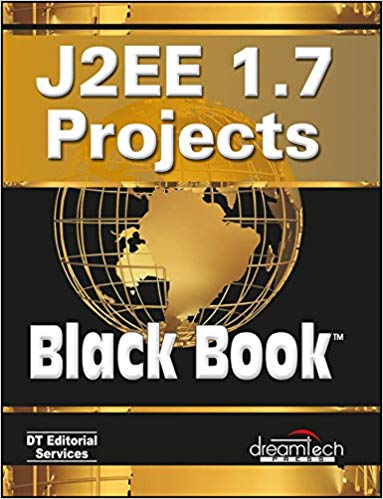 J2EE 1 Point 7 Projects Black Book 1 ED by DT Editorial Services 9351198766