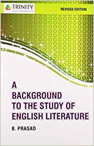 A Background to the Study of English Literature by B Prasad 9351380424