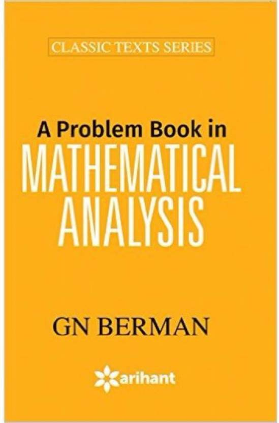 A Problem Book in Mathematical Analysis 6 ED by G N Berman 9351762548