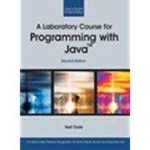 A Laboratory Course for Programming with Java 2 ED by Dale 9380108184