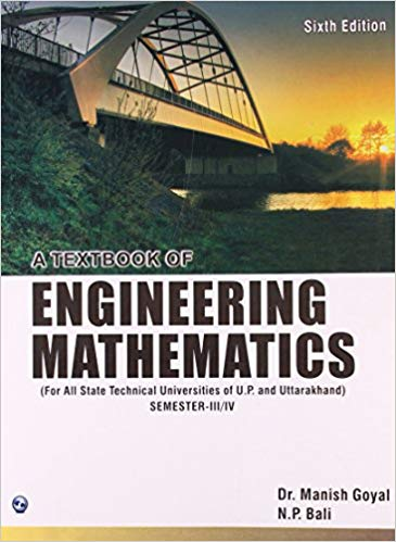 A Textbook of Engineering Mathematics Sem III and IV 6 ED by N P Bali 9380386532