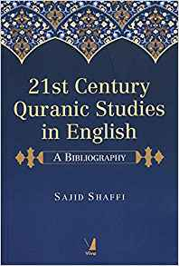 21st Century Quranic Studies in English by Sajid Shaffi 9387486354