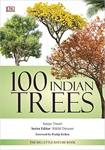 100 Indian Trees by Sanjay Tiwari 9388372212 US ED