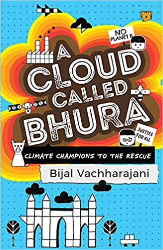 A Cloud Called Bhura by Bijal Vachharajani 9389231205 US ED