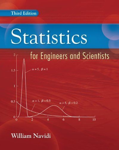 Statistics for Engineers and Scientists 3 ED by William Navidi 9780073376332