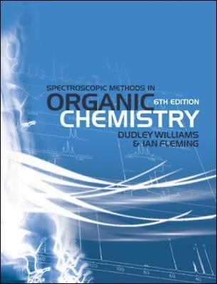 Spectroscopic Methods in Organic Chemistry 6 ED by Ian Fleming 9780077118129