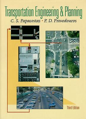 Transportation Engineering and Planning 3 ED by P D Prevedouros 9780130814197