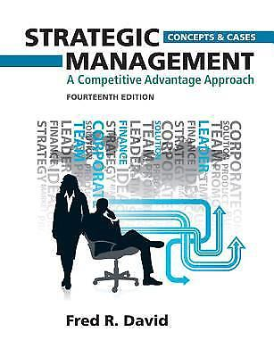 Strategic Management 14 ED by Fred R David 9780132664233
