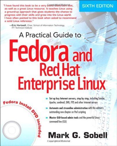 A Practical Guide to Fedora and Red Hat Enterprise Linux with CD 6 ED 9780132757270