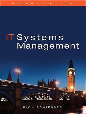 IT Systems Management 2 ED by Rich Schiesser 9780137025060