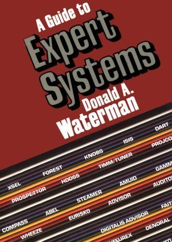 A Guide to Expert Systems 1 ED by Donald A Waterman 9780201083132