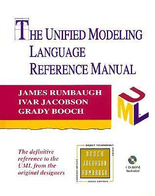 The Unified Modeling Language Reference Manual 1 ED by James Rumbaugh 9780201309980