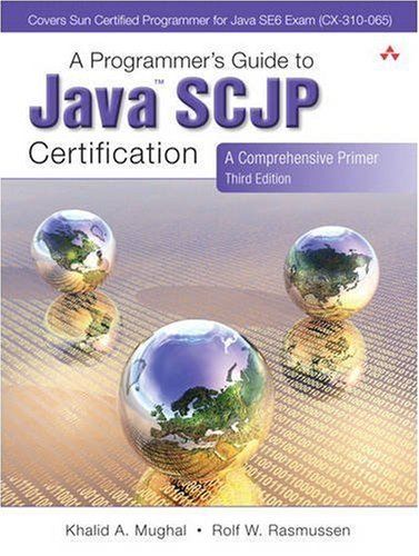 A Programmers Guide to Java SCJP Certification 3 ED by Khalid A Mughal 9780321556059