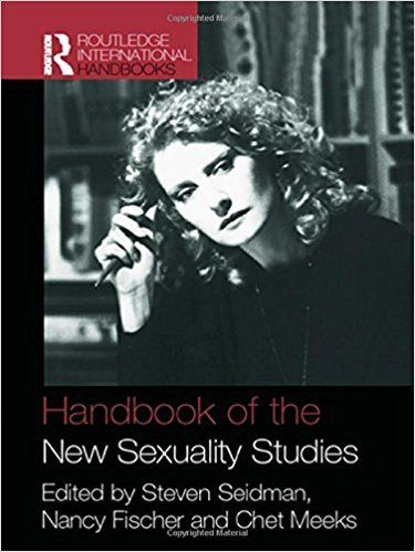 Handbook of the New Sexuality Studies 1 ED by Steven Seidman 9780415386487