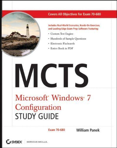 MCTS Windows 7 Configuration Study Guide 1 ED by William Panek 9780470568750