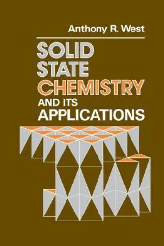 Solid State Chemistry and Its Applications 1 ED by Anthony R West 9780471908746