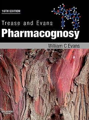 Trease and Evans Pharmacognosy 16 ED by William Charles Evans 9780702029332