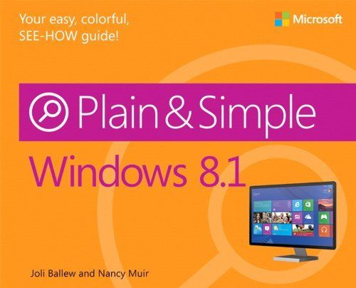 Windows 8 Point 1 Plain and Simple 1 ED by Nancy Muir 9780735681279