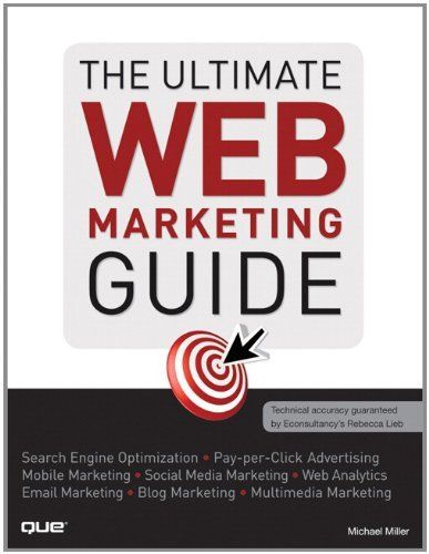 The Ultimate Web Marketing Guide 1 ED by Michael Miller 9780789741004