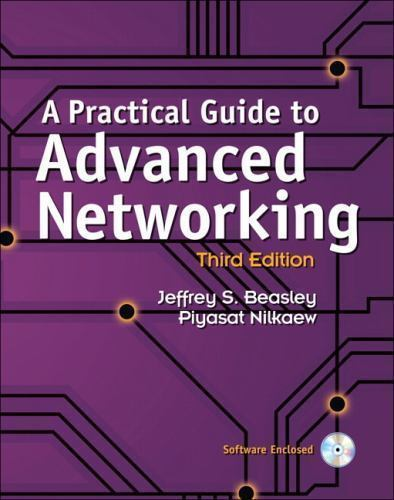 A Practical Guide to Advanced Networking 3 ED by Piyasat Nilkaew 9780789749048