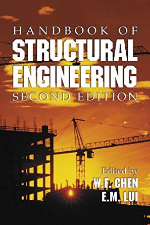 Handbook of Structural Engineering 2 ED by W F Chen 9780849315695