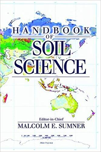 Handbook of Soil Science 1 ED by Malcolm E Sumner 9780849331367