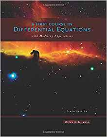A First Course in Differential Equations with Modeling Applications 10 ED by Dennis G Zill 9781111827052