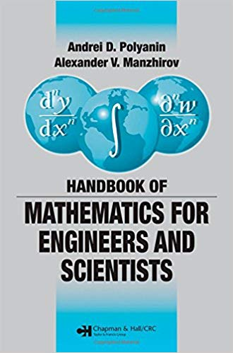 Handbook of Mathematics for Engineers and Scientists 1 ED 9781584885023