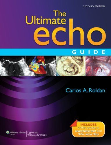 The Ultimate Echo Guide 2 ED by Carlos A Roldan 9781605476476