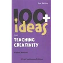100 Plus Ideas for Teaching Creativity 2 ED by Stephen Bowkett 9781846841859