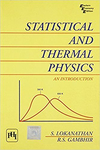 Statistical and Thermal Physics 1 ED by S Lokanathan 9788120305854