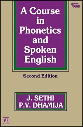 A Course in Phonetics and Spoken English 1 ED by Dhamija Sethi 9788120314955