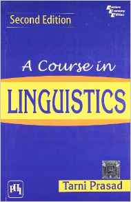 A Course in Linguistics 2e 9788120345621 Prasad