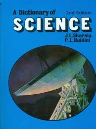 A Dictionary of Science 2 ED by Sharma 9788123902920