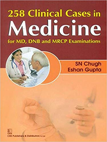 258 Clinical Cases in Medicine 1 ED by S N Chugh 9788123924427