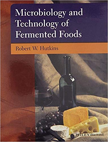 Microbiology and Technology of Fermented Foods 1 ED by Robert W Hutkins 9788126547975