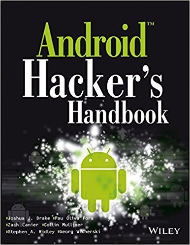Android Hackers Handbook 1 ED by Drake Wicherski 9788126549221